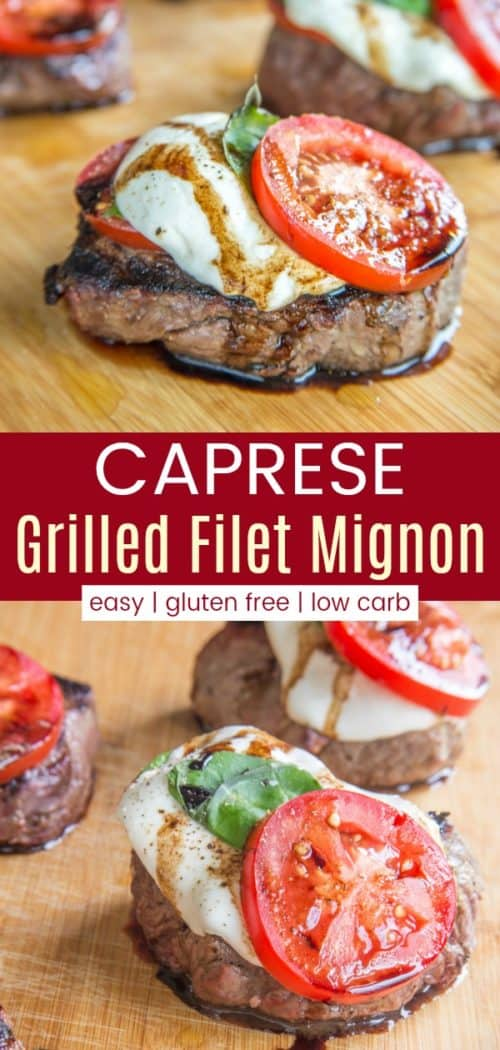 Caprese Grilled Filet Mignon Steak Pinterest Collage