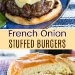 French Onion Stuffed Burgers Pin