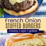 French Onion Stuffed Burgers Pinterest Collage