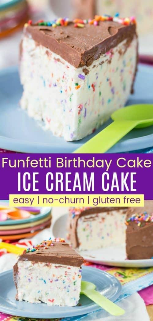 Easy Gluten Free No-Churn Funfetti Birthday Cake Ice Cream Cake Pinterest Collage