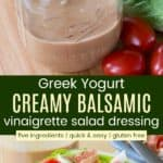 Greek Yogurt Creamy Balsamic Vinaigrette Dressing Pin
