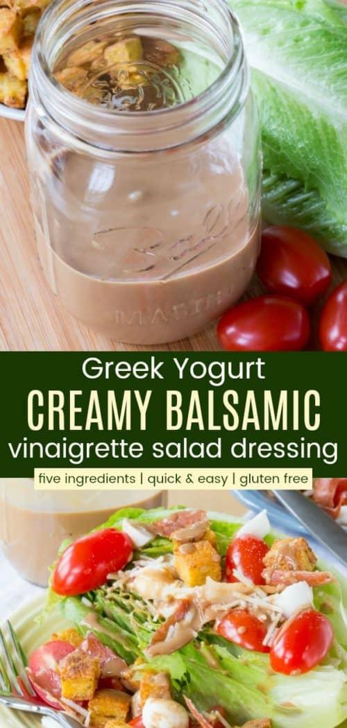 Greek Yogurt Creamy Balsamic Vinaigrette Dressing Pin