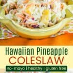 Healthy Gluten Free Hawaiian Pineapple Coleslaw Without Mayo Pin