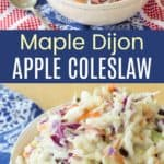 Maple Dijon Apple Coleslaw Pinterest Collage