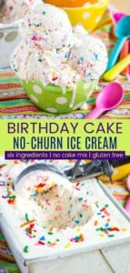 No-Churn Birthday Cake Ice Cream Pinterest Collage