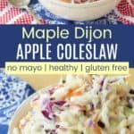 No Mayo Maple Dijon Coleslaw Pinterest Collage