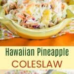 Tropical Hawaiian Pineapple Coleslaw Pinterest Collage