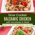 Gluten Free Low Carb Slow Cooker Balsamic Chicken Pin