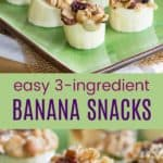 Easy Banana Snacks Pinterest Collage