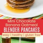 Healthy Gluten Free Chocolate Banana Oatmeal Pancakes Pinterest Collage