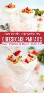 Keto Strawberry Cheesecake Parfaits Pinterest Collage