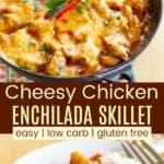 Low Carb Chicken Enchilada Skillet Pin