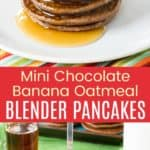 Mini Chocolate Banana Oatmeal Pancakes Pinterest Collage
