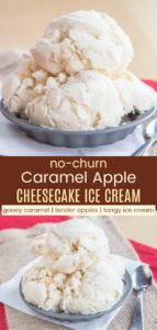 No-Churn Cheesecake Caramel Apple Ice Cream Pinterest Collage