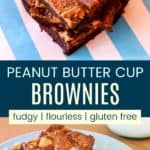 Peanut Butter Cup Brownies Pinterest Collage
