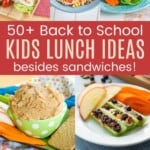 collage of Easy Kids Lunch Recipes with apple sandwiches, chicken salad lettuce wraps, peanut butter hummus, salad on a stick, pasta salad, ants on a log, and yogurt parfaits