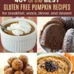 Best Gluten Free Pumpkin Desserts Breakfasts Dinners and Snacks