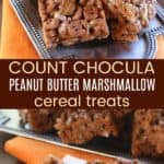 No-Bake Peanut Butter Count Chocula Cereal Treats Pinterest Collage