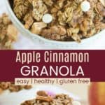 Easy Apple Cinnamon Granola Recipe Pinterest Collage