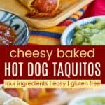 Easy Hot Dog Taquitos Pinterest Collage