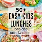 collage of Easy Kids Lunch Ideas with apple sandwiches, chicken salad lettuce wraps, peanut butter hummus, salad on a stick, pasta salad, and yogurt parfaits