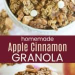 Homemade Apple Cinnamon Granola Recipe Pinterest Collage