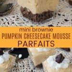 Mini Brownie Pumpkin Cheesecake Mousse Parfaits Pinterest Collage