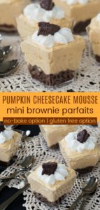 No Bake Gluten Free Pumpkin Cheesecake Mousse Mini Brownie Parfaits