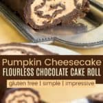 Pumpkin Cheesecake Flourless Chocolate Cake Roll Pinterest Collage