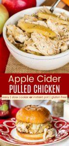 Slow Cooker or Instant Pot Apple Cider Pulled Chicken Pinterest Collage