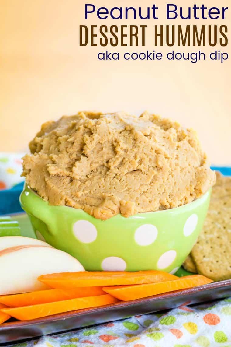 Sweet Peanut Butter Dessert Hummus Dip Recipe with Title