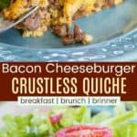 Low Carb Bacon Cheeseburger Crustless Quiche Pinterest Collage