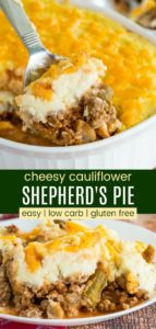 Low Carb Shepherd's Pie With Cheesy Cauliflower Mach Pinterest Collage