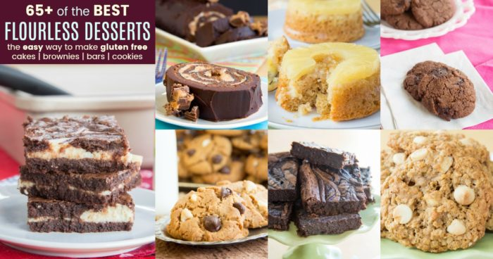 Best Flourless Dessert Recipes for Cake Brownies Bars Cookies
