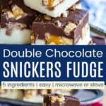 Double Chocolate Snickers Fudge Pinterest Collage