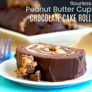 Flourless Reese's Chocolate Roll Cake Recipe image with title