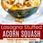 Cheesy Lasagna Stuffed Acorn Squash Pinterest Collage