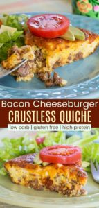 Bacon Cheeseburger Crustless Quiche Pinterest Collage