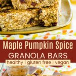 Cranberry Maple Nut Pumpkin Granola Bars Recipe Pinterest Collage