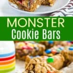 One Bowl Monster Cookie Bars Pinterest Collage