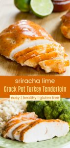 Sriracha Lime Slow Cooker Turkey Tenderloin Recipe Pinterest Collage