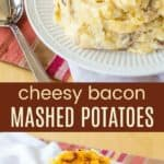 Bacon Cheddar Mashed Potatoes Recipe Pinterest Collage