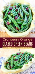 Orange Glazed Green Beans with Cranberries Pinterest Collage