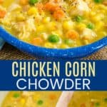 Healthy Chicken and Corn Chowder Soup Pinterest Collage