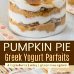 Pumpkin Pie Greek yogurt Parfait Recipe Pinterest Collage