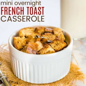 Gluten Free Mini Overnight French Toast Casserole for One Recipe Featured Image