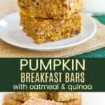 Oatmeal Quinoa Pumpkin Breakfast Bars Recipe Pinterest Collage