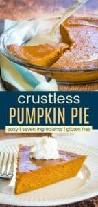 Best Crustless Pumpkin Pie Pinterest Collage