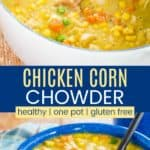 Easy Chicken Corn Chowder Recipe Pinterest Collage