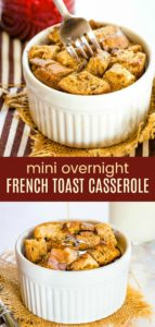 Mini Gluten Free Overnight French Toast Casserole Pinterest Collage